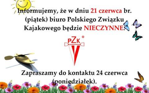 Biuro PZKaj będzie zamknięte 21 czerwca 2019 (19 czerwca 2019)