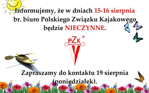 Biuro PZKaj będzie zamknięte 15-16 sierpnia 2019 (13 sierpnia 2019)