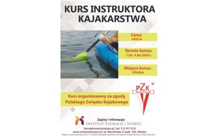 Kurs instruktora sportu wspecjalności kajakarstwo, 07.03-04.04.2020, Olsztyn