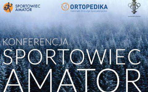 """Konferencja medyczna """"Sportowiec amator"""" (6 listopada 2019)"""